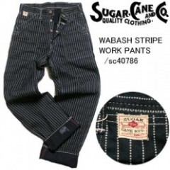 Suger cane/シュガーケーン  WABASH STRIPE WORK PANTS